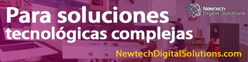 DiseWebYSEO - Para Soluciones Tecnológicas complejas - NewTech Digital Solutions